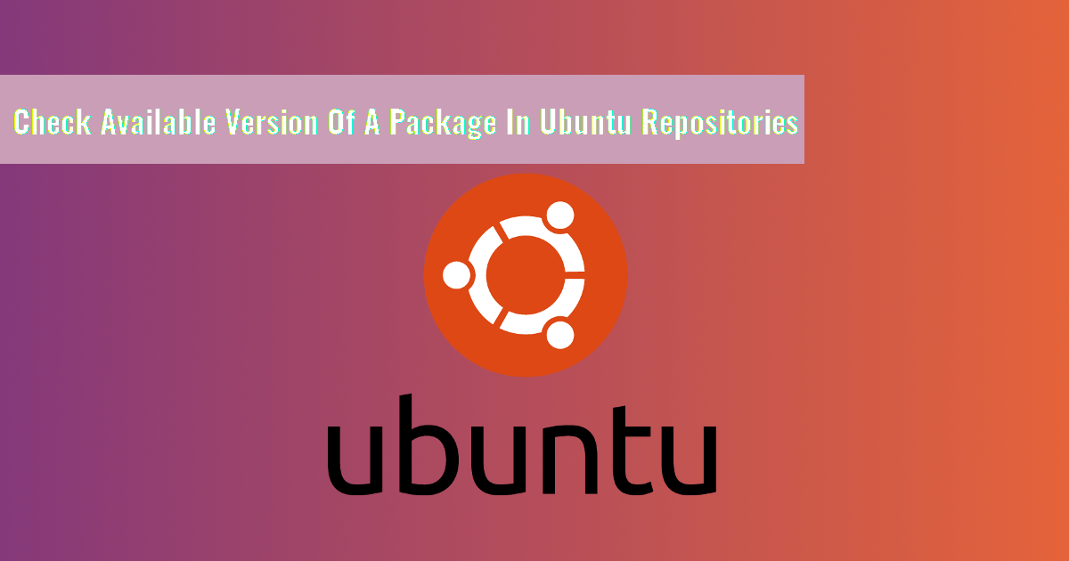 Check available version of a package in Ubuntu repositories