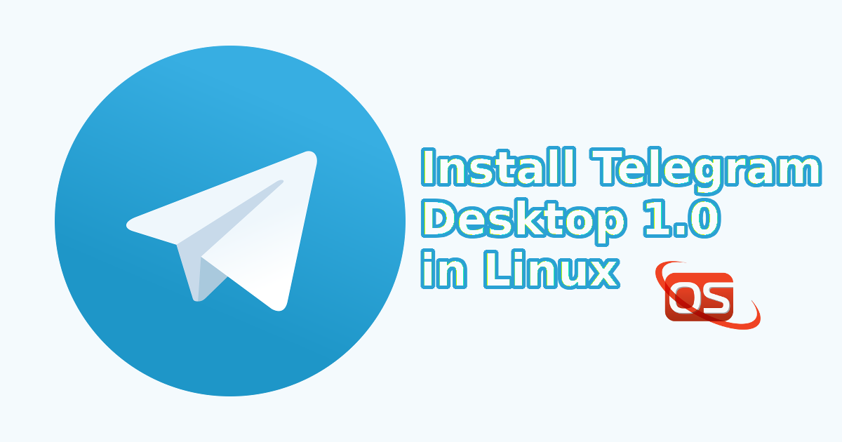 Telegram Desktop 1 0 Is Out! Install It In Linux - OSTechNix