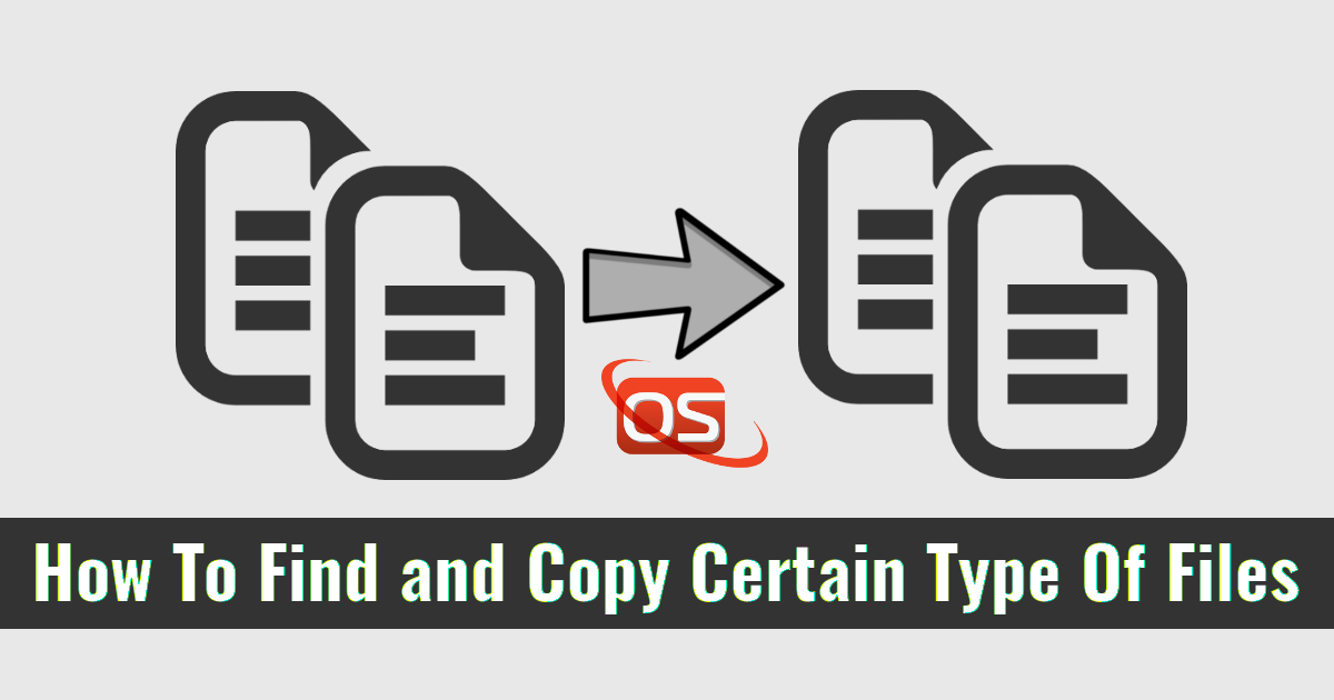 Find and Copy Certain Type Of Files From One Directory To