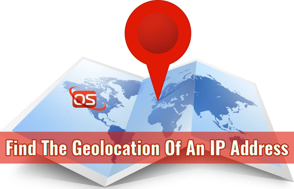 How To Find The Geolocation Of An IP Address From