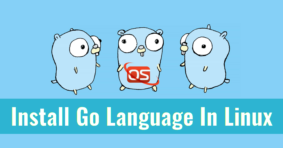 How To Install Go Language In Linux Ostechnix
