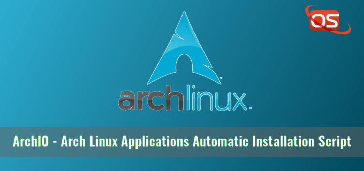 ArchI0 - Arch Linux Applications Automatic Installation Script