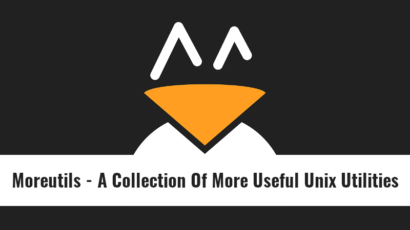 Moreutils - A Collection Of More Useful Unix Utilities - OSTechNix