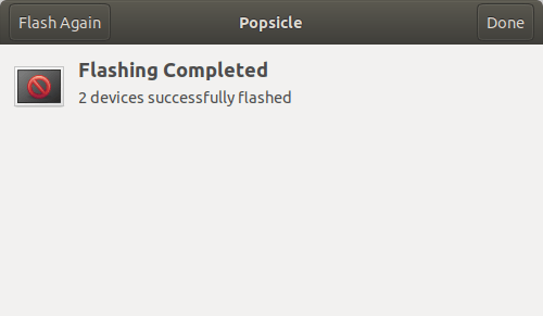 Flashing completed using Popsicle